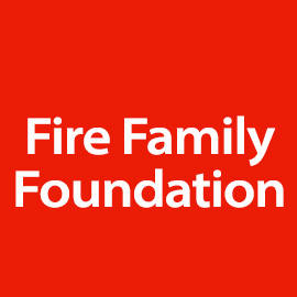 THE FIRE FAMILY FOUNDATION